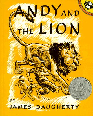 Andy and the Lion By Daugherty, James