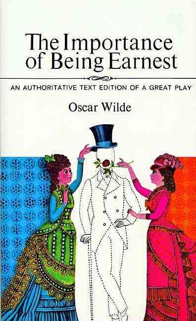 Importance of Being Earnest By Wilde, Oscar