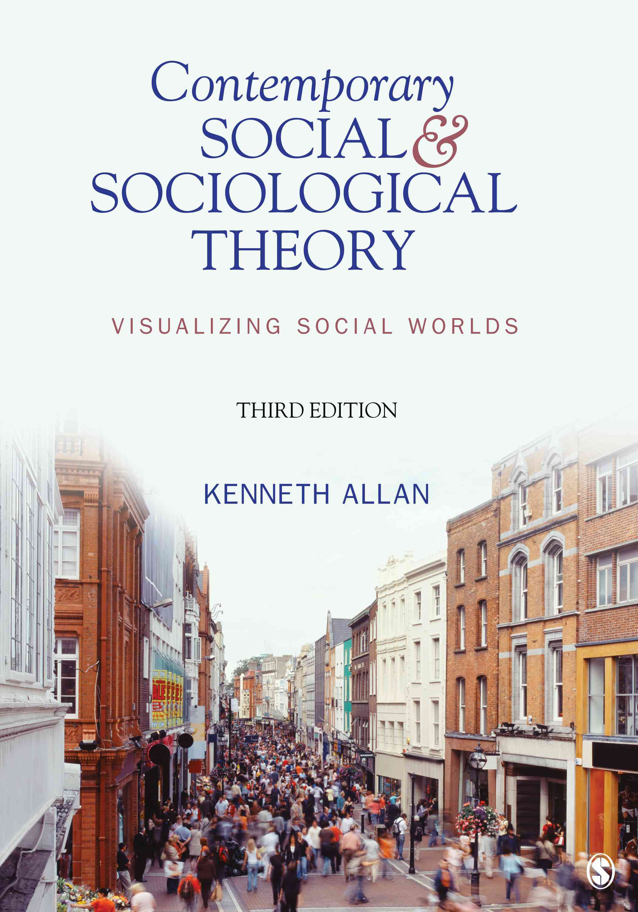 Contemporary Social and Sociological Theory By Allan, Kenneth D.